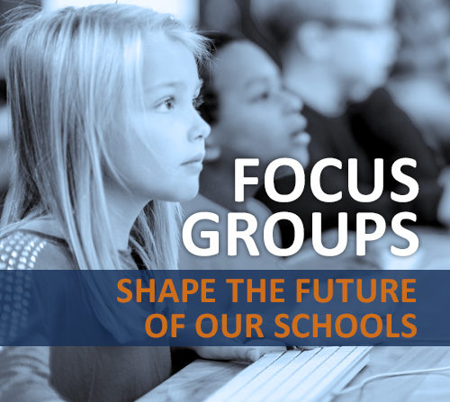 Participate In One Of Our Three Focus Groups