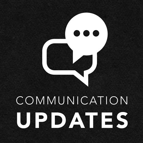 Communication Updates
